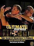 Ultimate Krav Maga - Your Natural Response To Danger