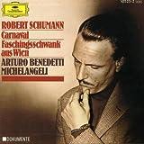 Schumann: Carnaval Op. 9 & Carnival Jest from Vienna Op. 26 (Faschingsschwank aus Wien)