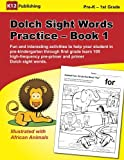 Dolch Sight Words Practice - Book 1: Fun and interesting activities to help your student in pre-kindergarten through first grade learn 105 high-frequency pre-primer and primer Dolch sight words.