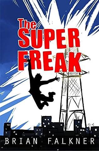 book cover of The Super Freak