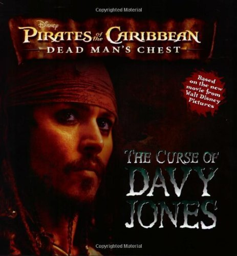 The Pirates of the Caribbean: Dead Man's Chest: Curse of Davy Jones (Pirates of the Carribean,  Dead Man's Chest) -