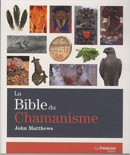 En ligne téléchargement gratuit La Bible du chamanisme epub, pdf