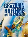 Brazilian Rhythms on the Keyboard: English/Spanish Language Edition, Book & CD (Advance Music)