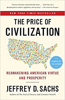 image for The Price of Civilization: Reawakening American Virtue and Prosperity