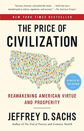 Sachs American Motors - The Price of Civilization: Reawakening American Virtue and Prosperity