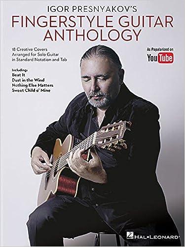 IGOR PRESNYAKOVS FINGERSTYLE G: Amazon.es: Igor Presnyakov: Libros en idiomas extranjeros