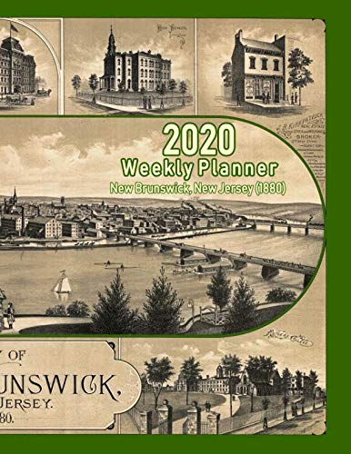 2020 Weekly Planner: New Brunswick, New Jersey (1880): Vintage Panoramic Map Cover