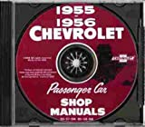 1955 1956 CHEVROLET FACTORY REPAIR SHOP & SERVICE MANUAL CD - Includes 150, 210, Bel Air, Del Ray, wagons, convertible sedan and Nomad. CHEVY 55 56 - FULLY ILLUSTRATED, STEP-BY-STEP- GUIDE