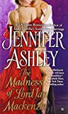 Madness of Lord Ian Mackenzie, Jennifer Ashley, 0425244466