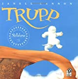 Trupp, Janell Cannon, 0152016953
