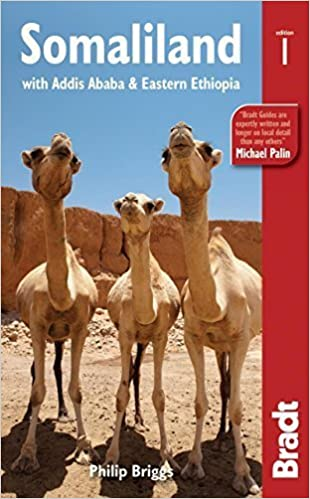 Somaliland: With Addis Ababa & Eastern Ethiopia (Bradt Travel Guide) by Philip Briggs (2012-06-05)