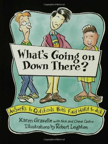 By Karen Gravelle - What's Going On Down There? (1st Edition) (12.2.1997)