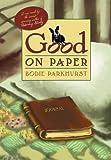 Good on Paper, Bodie Parkhurst, 1449586473