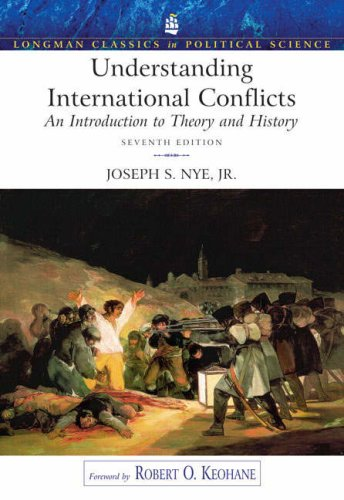 Understanding International Conflicts: An Introduction to Theory and History (7th Edition)