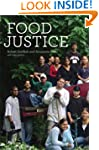 Food Justice (Food, Health, and the E...
