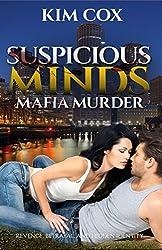 Suspicious Minds: A Romantic Suspense Novel