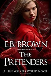 The Pretenders: A Time Walkers World Novel