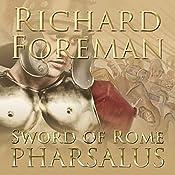 Pharsalus: Sword of Rome, Book 5 | Richard Foreman