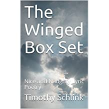 The Winged Box Set: Nice and Naughty Lyric Poetry
