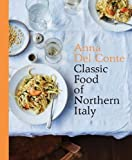 Classic Food of Northern Italy
