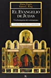 El Evangelio de Judas, Karen L. King and Elaine Pagels, 8472456641