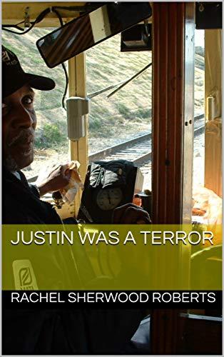 Justin Was A Terror