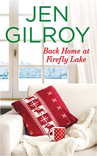 Back Home at Firefly Lake -