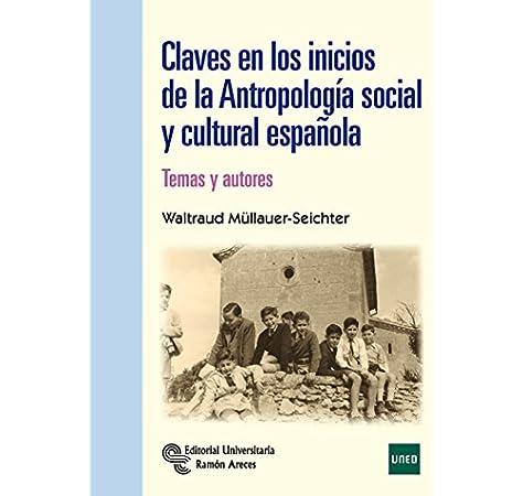 Claves en los inicios de la Antropología Social y Cultural ...
