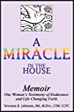 A Miracle in the House, Yevonne Johnson, 0595317367
