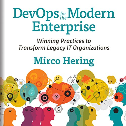 Pdf Technology DevOps for the Modern Enterprise: Winning Practices to Transform Legacy IT Organizations