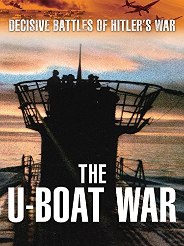 Decisive Battles of Hitler's War - The U-Boat War for sale  Delivered anywhere in USA