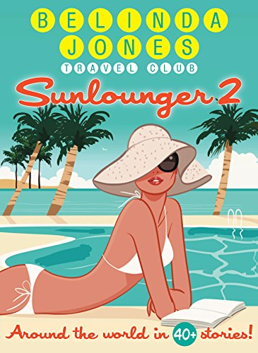 (Sunlounger 2: Beach Read Bliss (Sunlounger Stories) )