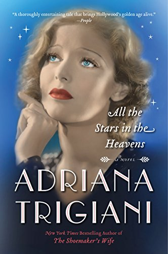 All the Stars in the Heavens: A Novel cover