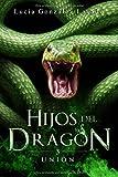 Hijos del dragón 3: Unión