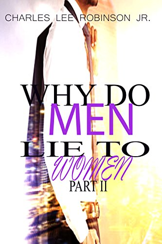Why Do Men Lie To Women: Part 2 cover
