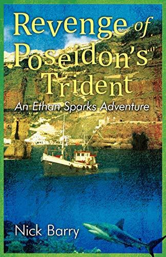 Revenge of Poseidon's Trident: An Ethan Sparks -