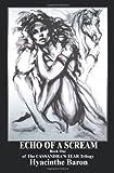 Echo of a Scream, Hyacinthe K. Baron, 0595208126