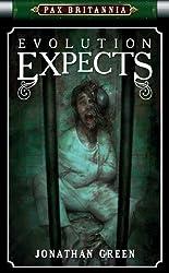 Evolution Expects (Pax Britannia Book 4)