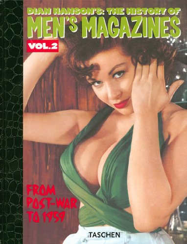 History of Men's Magazines (Dian Hanson's: The History of Men's Magazine) Vol.2