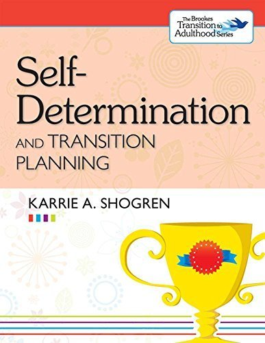 Self-Determination and Transition Planning (The Brookes Transition to Adulthood Series) by Karrie A. Shogren Ph.D. (2013-05-08)