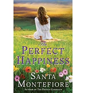 [ THE PERFECT HAPPINESS ] By Montefiore, Santa (Author) 2010 [ Paperback ]