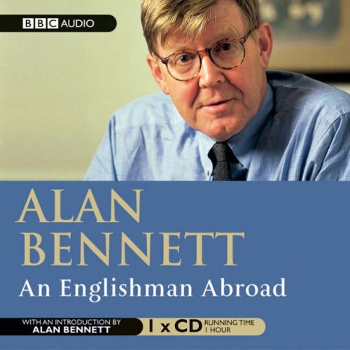 An Englishman Abroad: Starring Michael Gambon and Penelope Wilton (BBC Radio Collection)