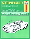 Austin Healey 100/6 and 3000 Owner's Workshop Manual (Service & repair manuals) by J. H. Haynes (12-Sep-2014) Paperback