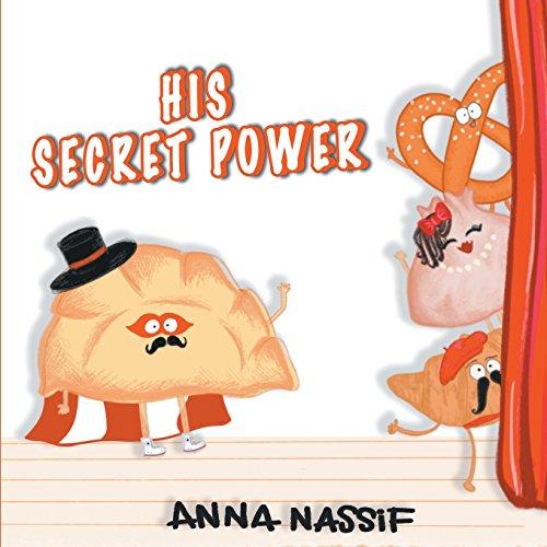 HIS SECRET POWER por Anna Nassif
