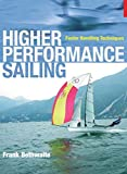 : Higher Performance Sailing: Faster Handling Techniques