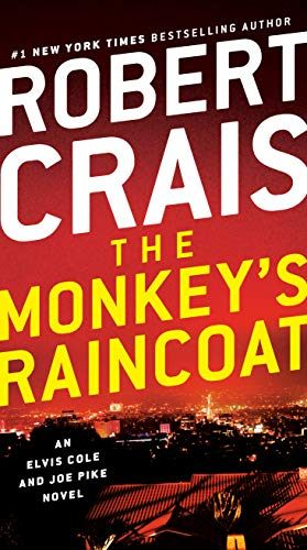 The Monkey's Raincoat: An Elvis Cole and Joe Pike Novel (The Best Beer In The World 2019)