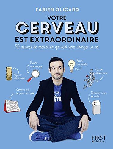 ➷ Votre cerveau est extraordinaire ! Kostenlos ➭ Autor Fabien OLICARD – Vejega.info