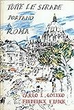 Tutte le Strade Portano a Roma, Carlo Luigi Golino, 0030730708
