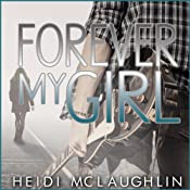 Forever My Girl: The Beaumont Series, Volume 1 | Heidi McLaughlin