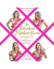 The Ridiculous Misadventures of a Single Girl: Eat, Pray, #FML, Book 2